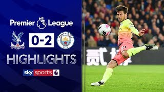 David Silva scores sublime volley | Crystal Palace 0-2 Man City | Premier League Highlights