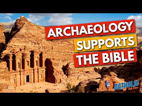 7 Amazing Archaeology Finds That Support The Bible   The Catholic Talk Show
