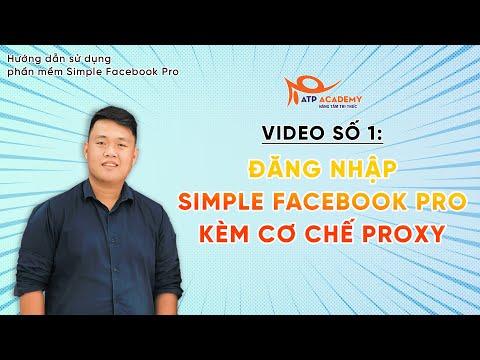 1. Hướng dẫn đăng nhập Simple Facebook Pro kèm cơ chế Proxy