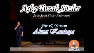 Aşka Tuzak Sözler - Ahmet KARAKAYA