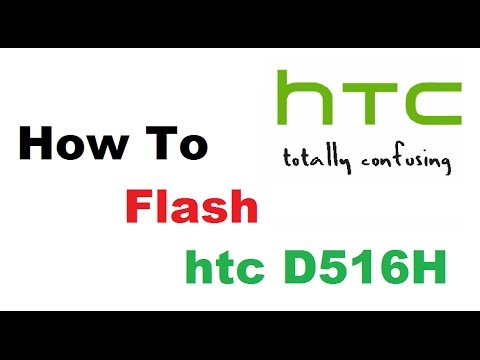 HTC Desire 516 D516H - How To Flash Or Software Update...
