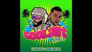 Farruko, Don Omar - Coolant (Remix)