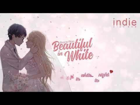 [Vietsub+Lyrics] Shane Filan - Beautiful In White (New Version)