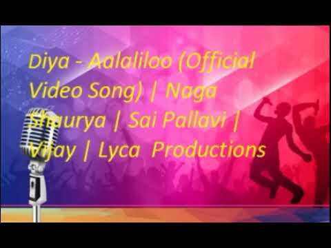 Diya Aalaliloo song/ Aalaliloo (Official...