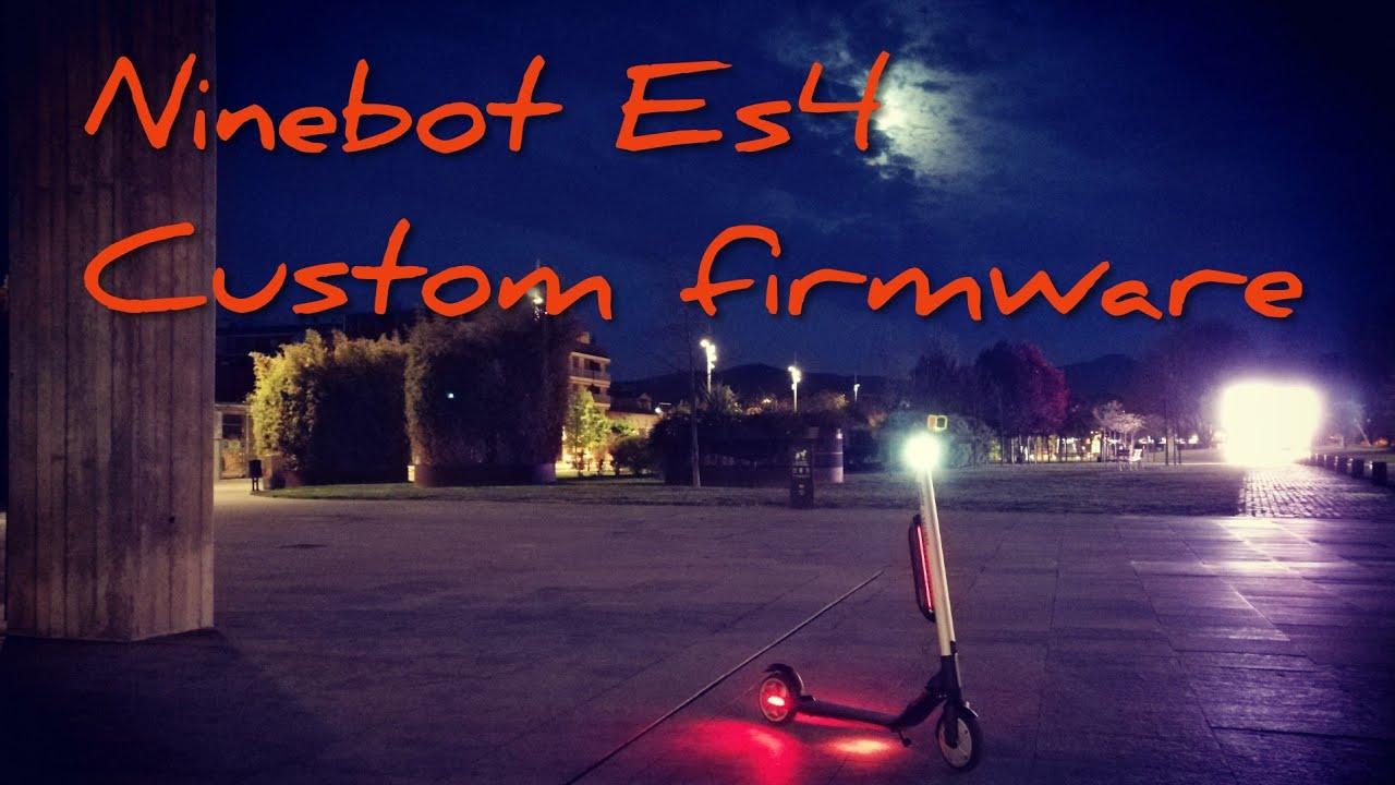 *NUEVO* Probando custom firmware con ES_downG: Es4 / Es2 / Es1 Ninebot by  Segway #1