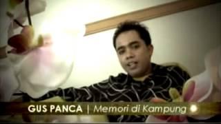 Lagu Bali ^GUS PANCA^_Memory Di kampung