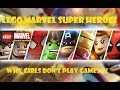 Lego Marvel Super Heroes- Why GIRLS don't play games!!!