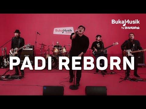 Padi Reborn | BukaMusik