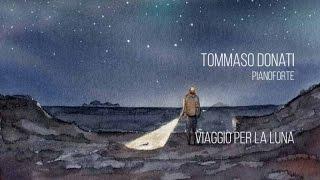 Tommaso Donati - Viaggio per la Luna