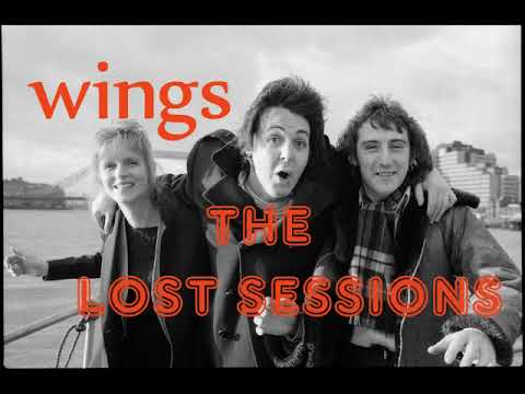 WINGS The Lost Sessions  ( Full Album)