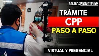 CPP para venezolanos en Perú - Proceso virtual y presencial paso a paso