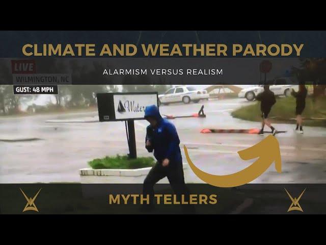 Climate & weather parody - alarmism versus realism