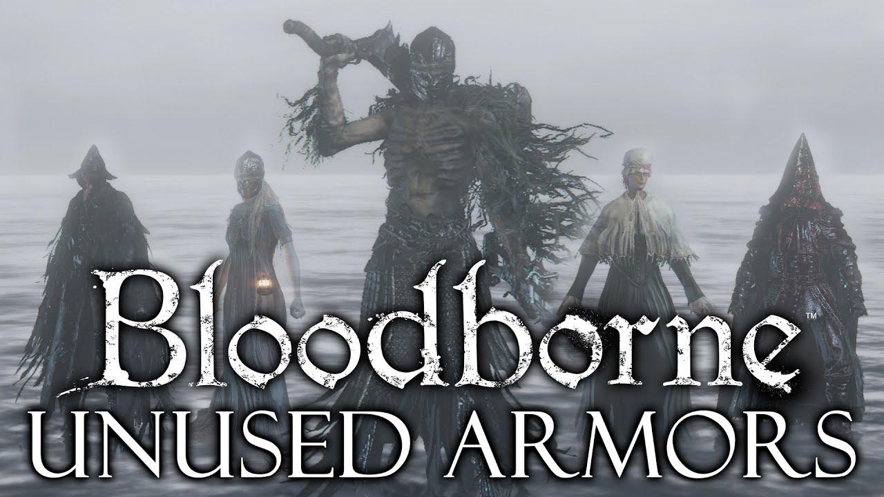 Bloodborne Cut / Unused Content ►REMOVED ARMOR SETS!