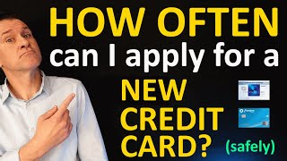 How often can you apply for a credit card (safely) in 2021?