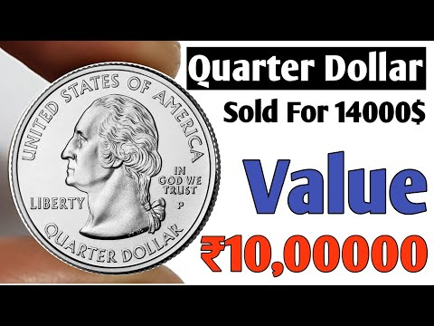 Quarter Dollar Value 10 Lakh Rupees Ll Quarter Dollar Coin Sell For 14000$