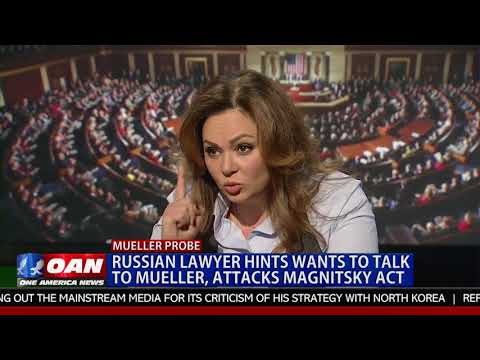 Russian Lawyer Hints She Wants to Talk to Mueller, Attacks Magnitsky Act