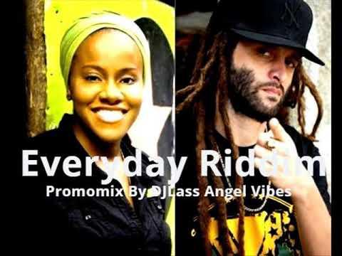 Everyday Riddim Mix Feat. Million Stylez, Alborosie, Ziggi, Etana, (Mars Refix 2018)