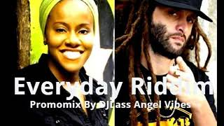 Everyday Riddim Mix Feat. Million Stylez, Alborosie, Ziggi, Etana, (Mars Refix 2018)