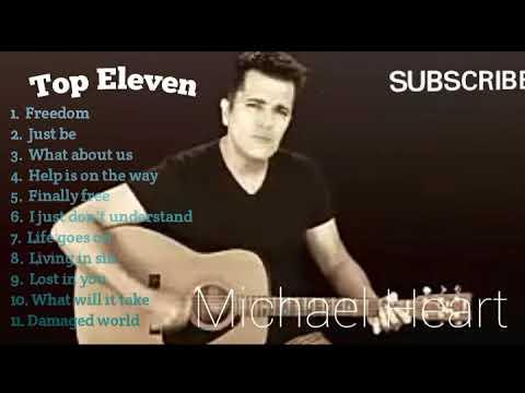 Top 11 Lagu Michael Heart