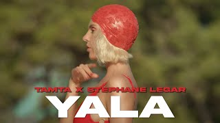 Tamta x Stephane Legar - Yala (Official Music Video)