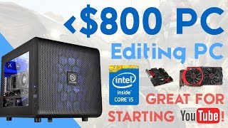 build a 800 beast gaming editing pc build 2015 i5 4690k gtx 960 edit for youtube