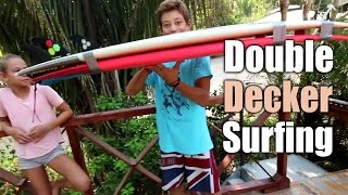 Double Decker Surfboard - Surf Whatever EP2