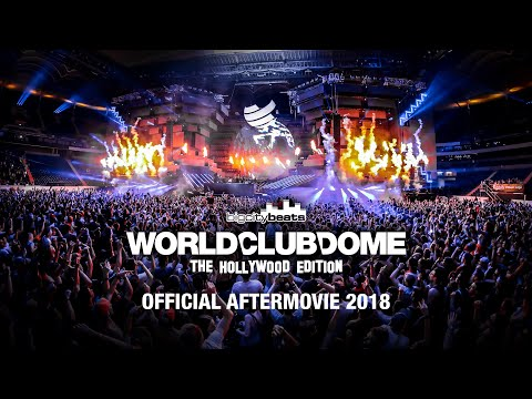 BigCityBeats WORLD CLUB DOME 2018 - The Hollywood Edition | Official 4K Aftermovie