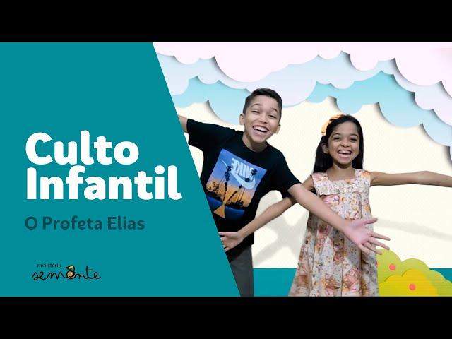 Culto Infantil | 29.11 | Profeta Elias