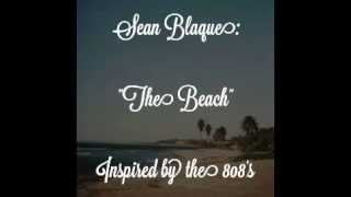 Sean Blaque x The Beach x Free Hip Hop Instrumentals