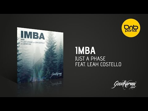 Imba - Just A Phase feat Leah Costello Good Karma