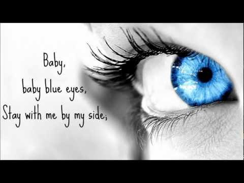 Baby Blue Eyes -- A Rocket to the Moon (Lyrics)
