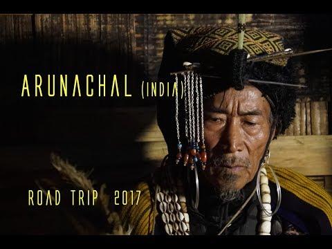 ARUNACHAL (India) ROAD TRIP, documentary, travel (english version)