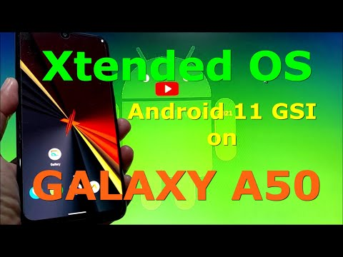Xtended OS XR-v6.0 Android 11 GSI on Samsung Galaxy A50