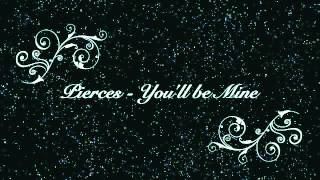 The Pierces - You'll Be Mine Thumbnail
