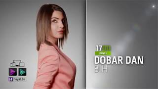 HAYAT TV: DOBAR DAN BIH - najava emisije za 20 02 2019