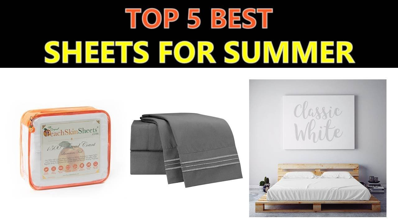 Best Sheets For Summer Best Sheets For Summer 2019