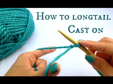 How To Cast Stitches On Knitting Needles : How to Longtail Cast On - New to knitting? Start here! - YouTube