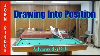 Drawing Into Position (Advanced 9 Ball)