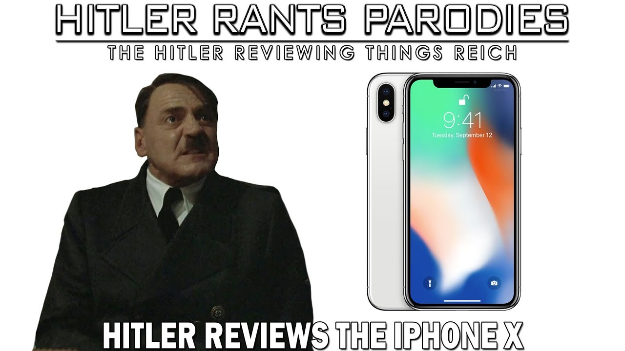 Hitler reviews the iPhone X