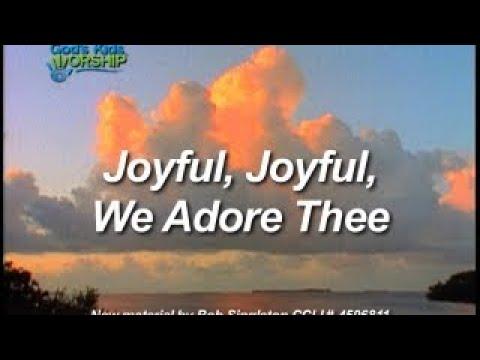 Kids Worship Easter: Joyful Joyful We Adore Thee