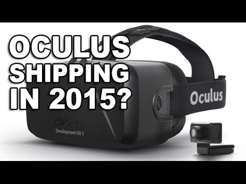 Oculus Shipping in 2015? - The Know
