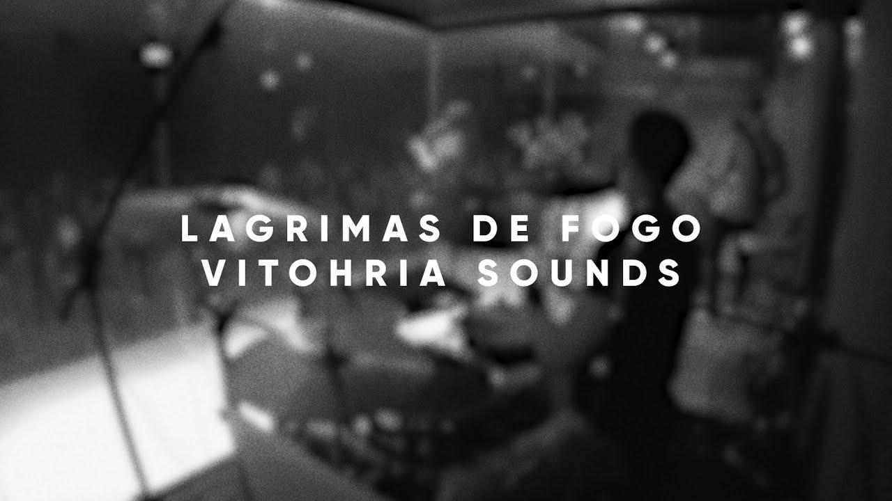 FONTE SOUNDS   Lágrimas de Fogo (Vitohria Sounds) (DrumGuitaCam)