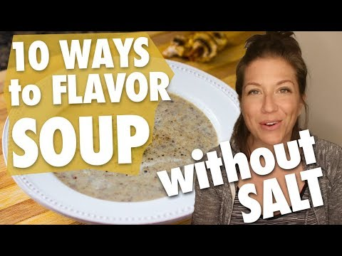 10 Ways To Flavor Soup (Without Salt!) + FREE PDF // Nutritarian // Eat To Live // Vegan