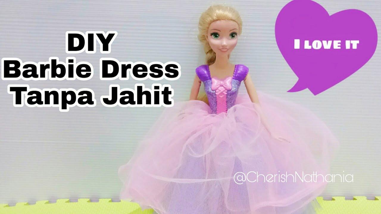 Cara Membuat Baju Barbie Tanpa Dijahit Gaun Pesta Rapunzel Diy Barbie Clothes Dress Without Sew