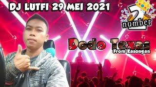 DJ LUTFI TERBARU 29 MEI 2021 SESSION 2
