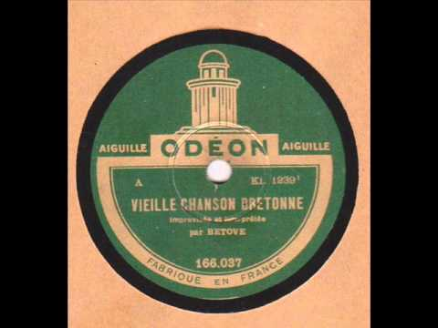 betove vieille chanson bretonne 1927 youtube. Black Bedroom Furniture Sets. Home Design Ideas