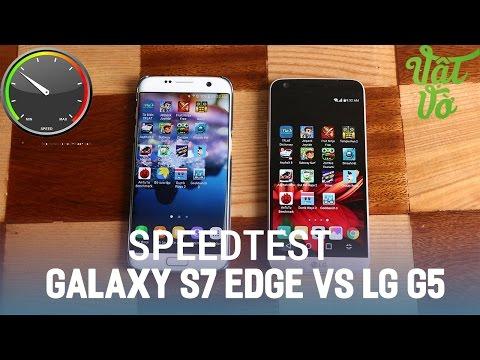 Vật Vờ| So sánh LG G5 và Samsung Galaxy S7|S7 Edge: Snapdragon 820 vs Exynos 8890