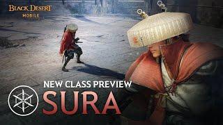 Class Preview: Sura [Black Desert Mobile]