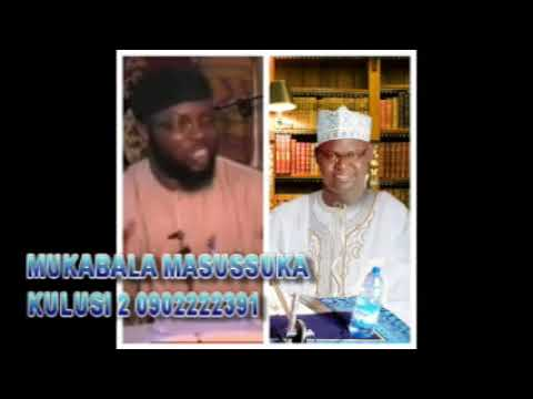 Download Sheikh Yahya Masussuka mukabala Kulusi 2 09022222391