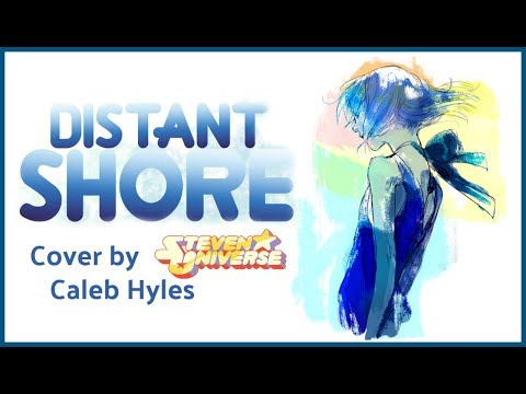 Steven Universe - Distant Shore (Lapis Lazuli) - Cover by Caleb Hyles